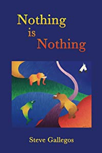 Nothing is Nothing (Stories for the Inner Child Book 1)