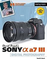 David Busch's Sony Alpha A7R II/a7 II Guide To