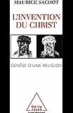 Invention du Christ (L')