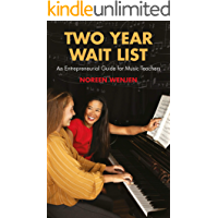 Two-Year Waitlist: An Entrepreneurial Guide for Music Teachers book cover