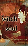 THE WITCH AND HER SOUL (English Edition)