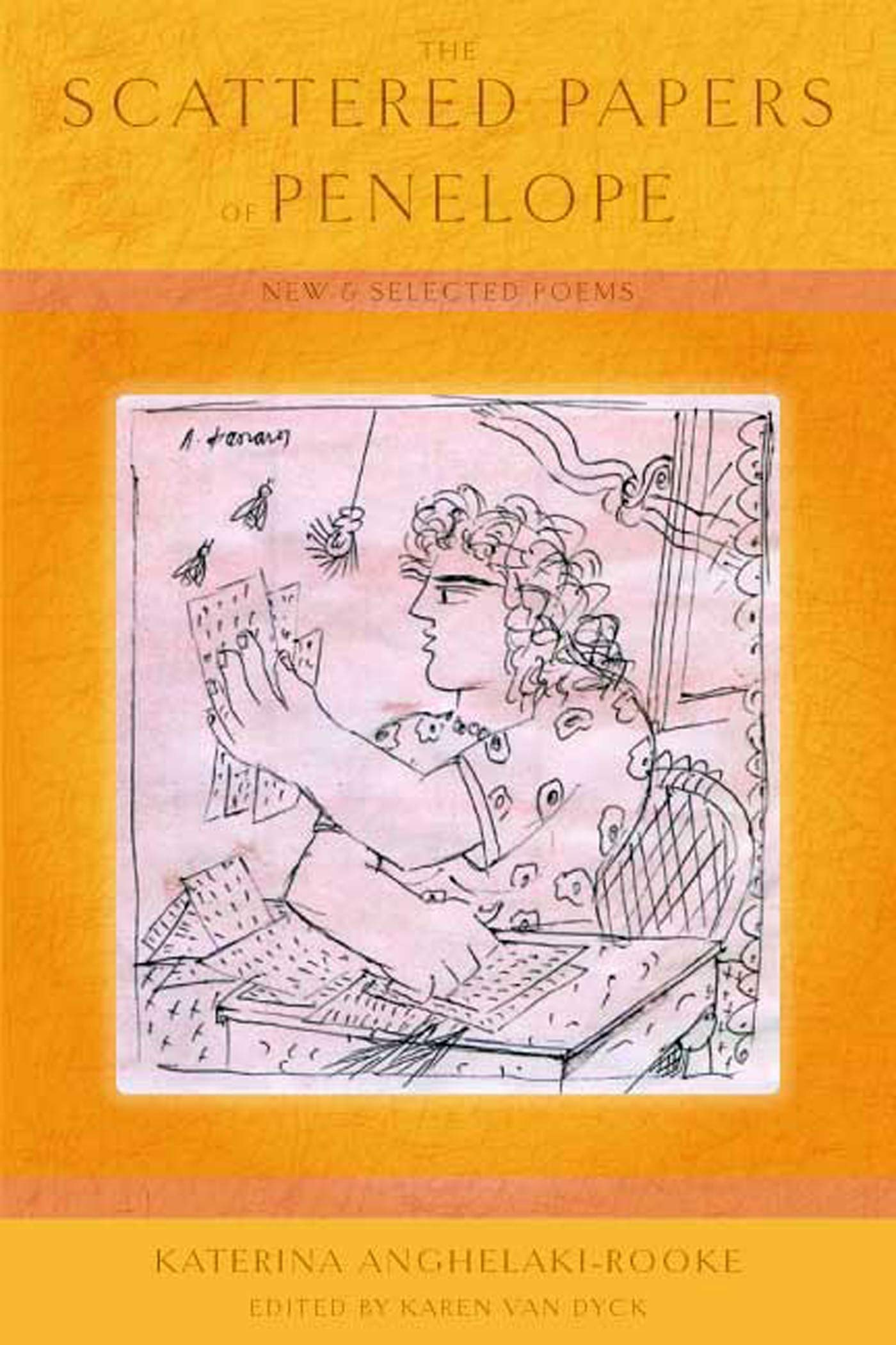 Download The Scattered Papers of Penelope: New and Selected Poems (The Lannan Translation) ebook