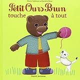 Petit Ours Brun touche à tout
