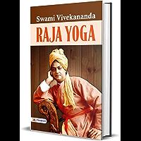 Raja Yoga (Swami Vivekananda Motivational & Inspirational Book) (English Edition)