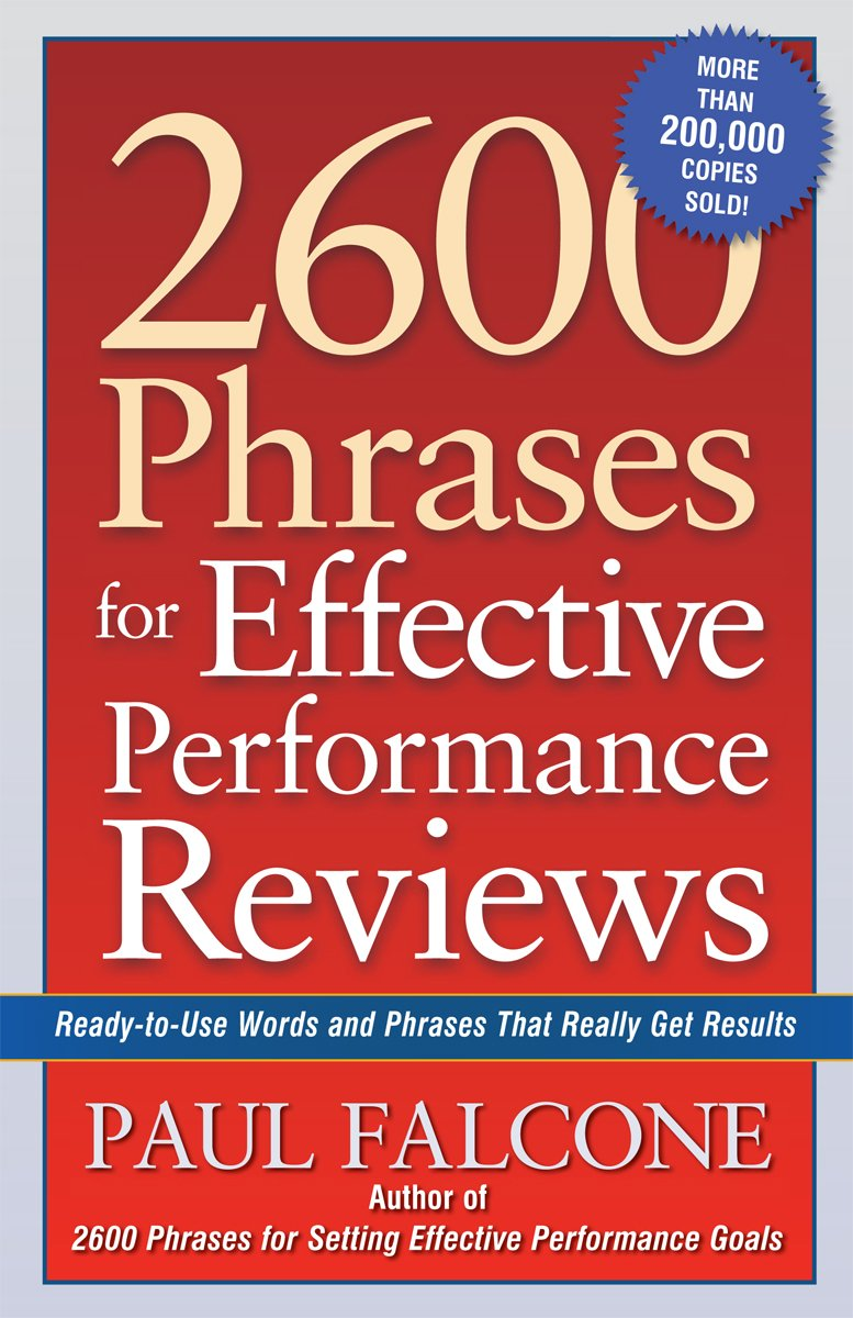 2600 Phrases for Effective Performance Reviews ReadytoUse Words