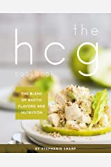 THE HCG Cookbook: The blend of Exotic Flavors and Nutrition Kindle Edition