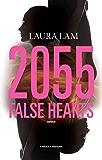 2055. False Hearts (Fanucci Editore)