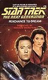 Perchance to Dream (Star Trek: The Next Generation Book 19)