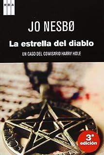La estrella del diablo: Un caso del comisario Harry Hole (Spanish Edition)