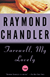 Farewell, My Lovely: A Novel (Philip Marlowe series Book 2) (English Edition)