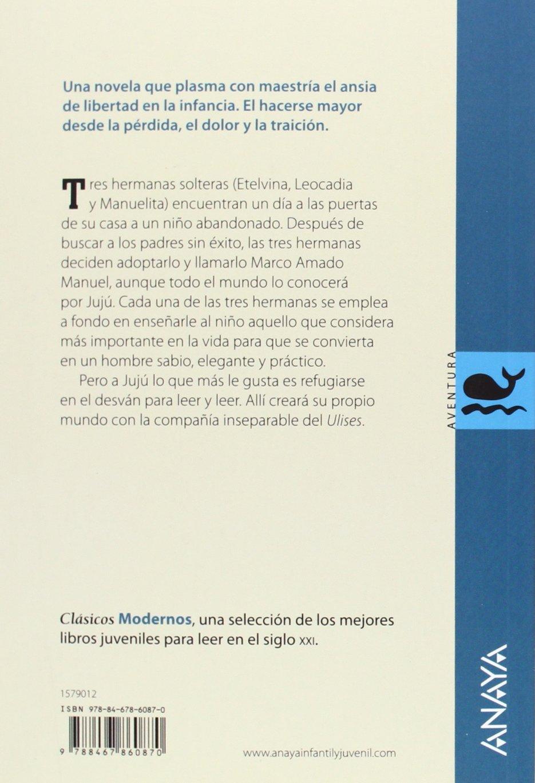 El polizón del Ulises Literatura Juvenil A Partir De 12 Años - Clásicos Modernos: Amazon.es: Ana María Matute: Libros