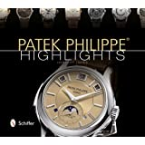 Patek Philippe: Highlights