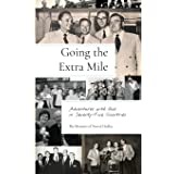 Going the Extra Mile: Adventures with God in Seventy-Five Countries