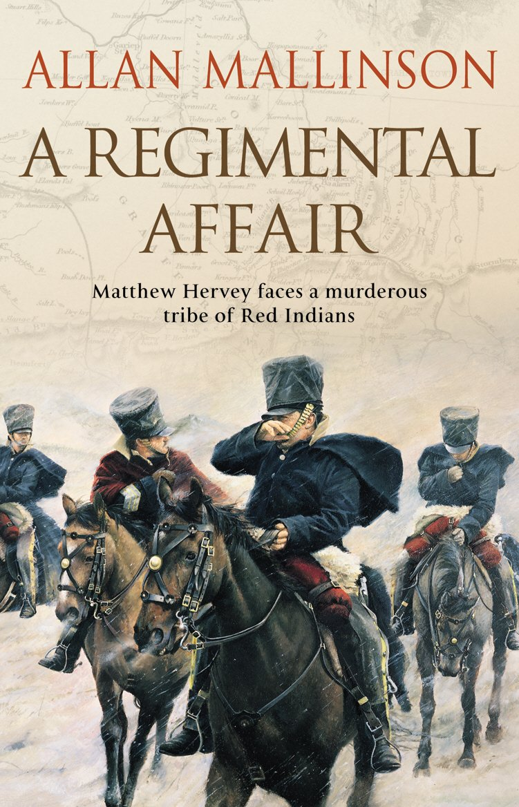 A Regimental Affair: (Matthew Hervey 3)