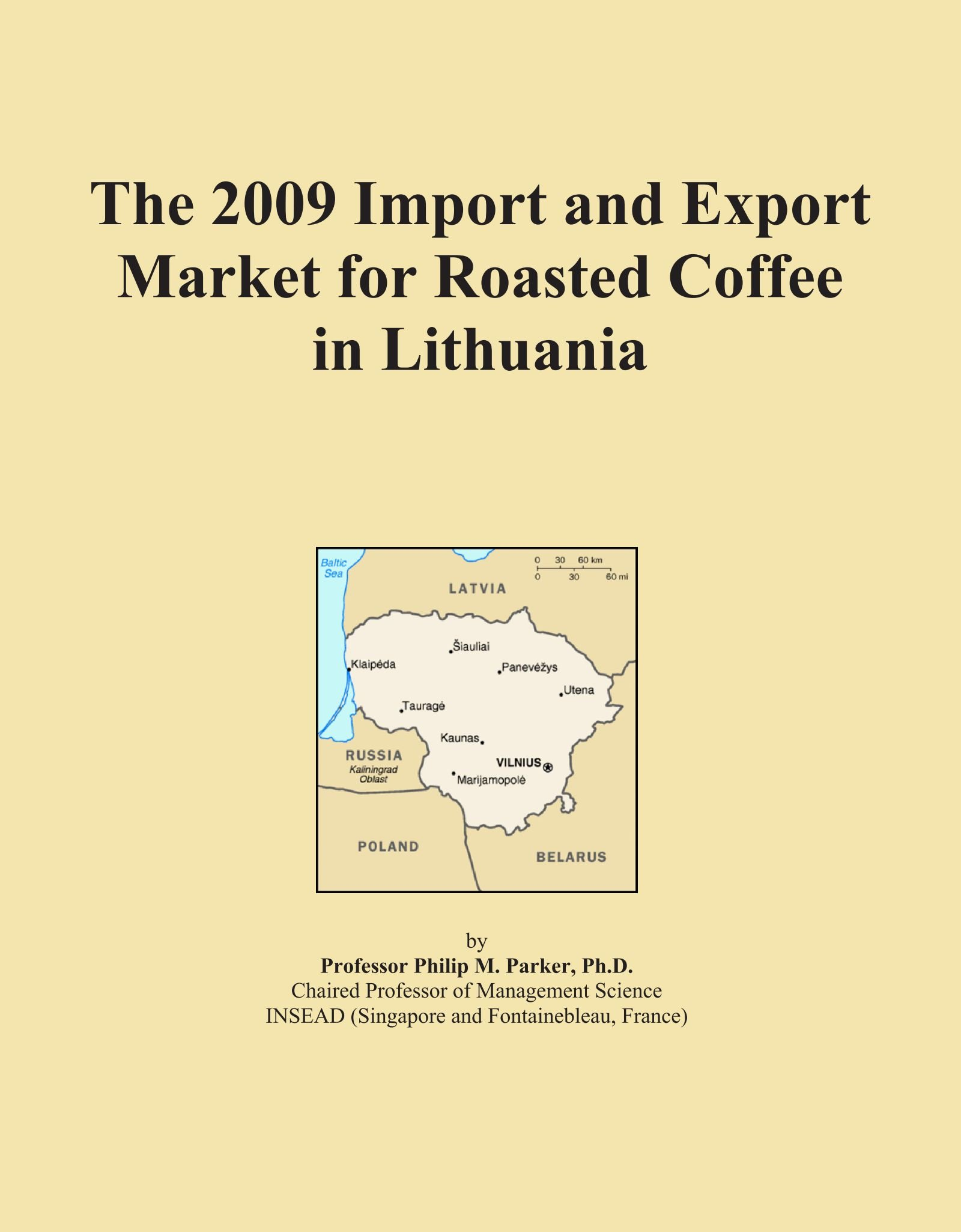 The 2009 Import and Export Market for Roasted Coffee in Lithuania PDF