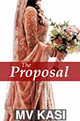 The Proposal: A Short Story set in India Kindle Edition