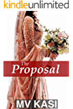 The Proposal: A Short Arranged Marriage Romance