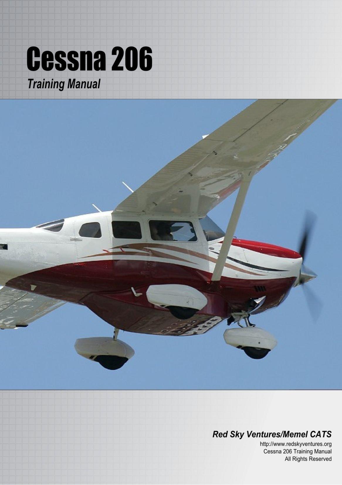 Cessna 206 Training Manual: Danielle Bruckert, Oleg Roud: 9781456376505:  Amazon.com: Books