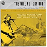 He Will Not Cry Out: Anthology of Hymns and Spiritual Songs, Vol. 2