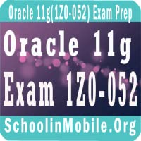 Oracle 11g-1Z0-052 Exam Prep