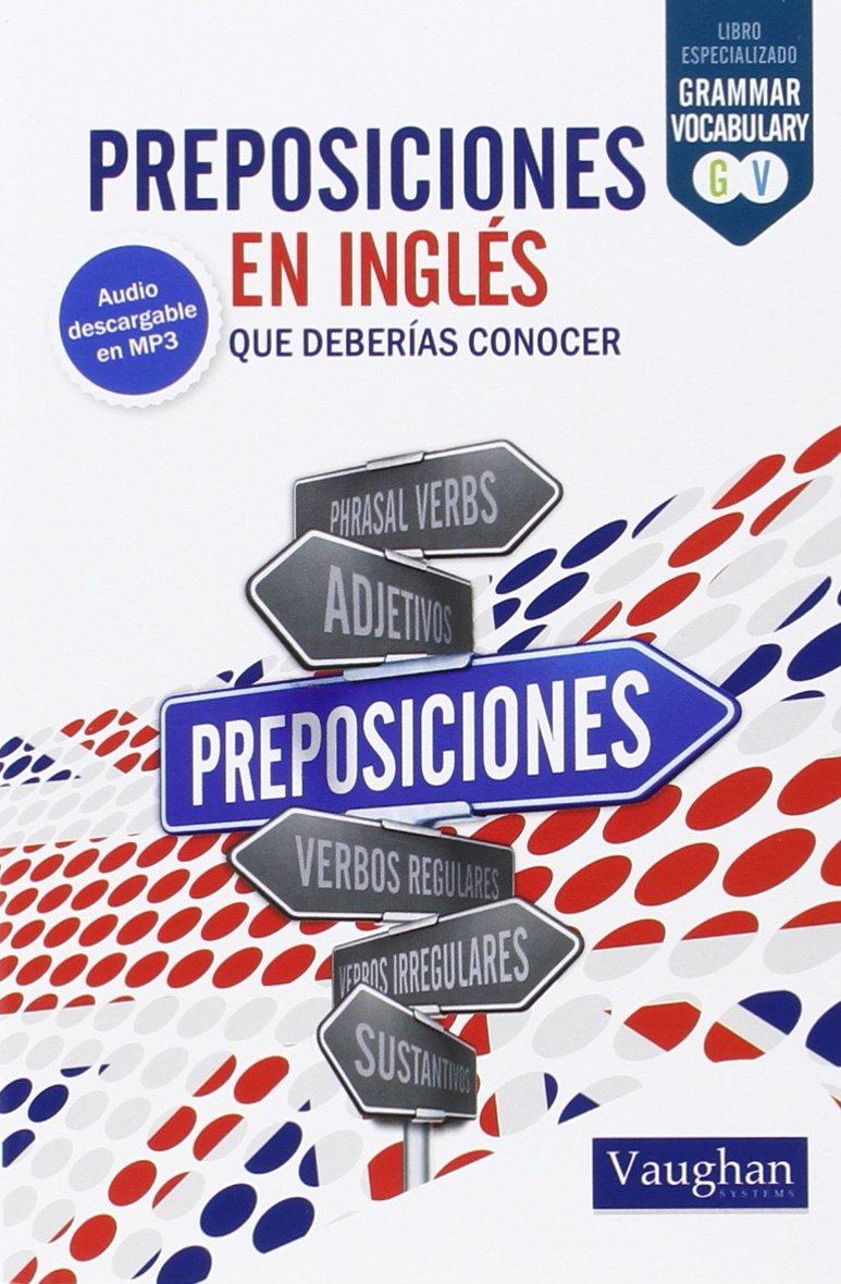 Preposiciones en inglés: que deberías conocer: Amazon.es ...