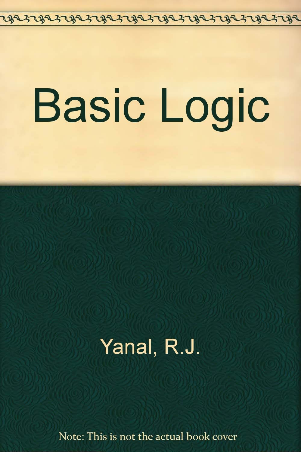 basic logic robert j yanal 9780314642844 amazon com books rh amazon com Physics Solutions Manual Differential Equations