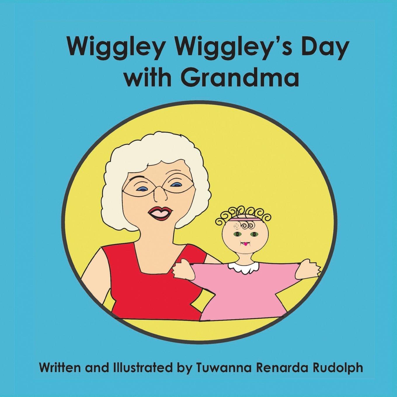 Wiggley Wiggley's Day With Grandma: Caucasian Version pdf epub