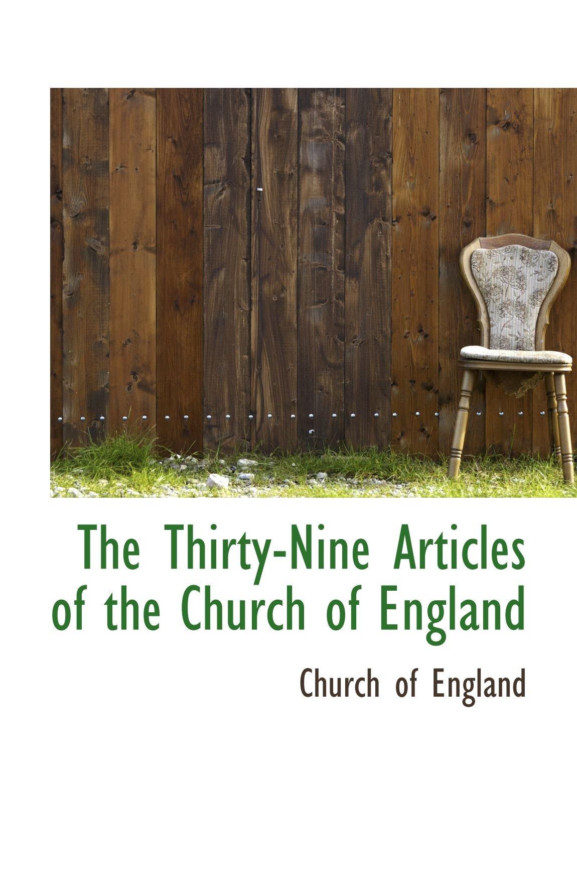 The Thirty-Nine Articles of the Church of England pdf epub