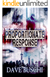 Proportionate Response (English Edition)