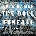 The Doll Funeral Audiobook by Kate Hamer Narrated by Shaun Grindell, Emma Powell