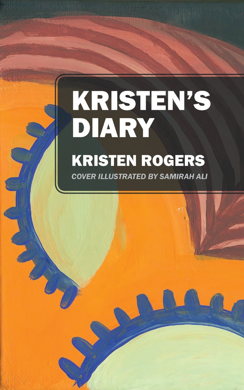 Kristen's Diary by Outskirts Press