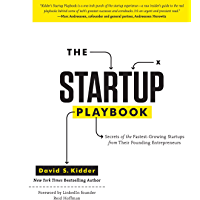 The Startup Playbook: Secrets of the Fastest-Growing Startups from their Founding Entrepreneurs (English Edition)