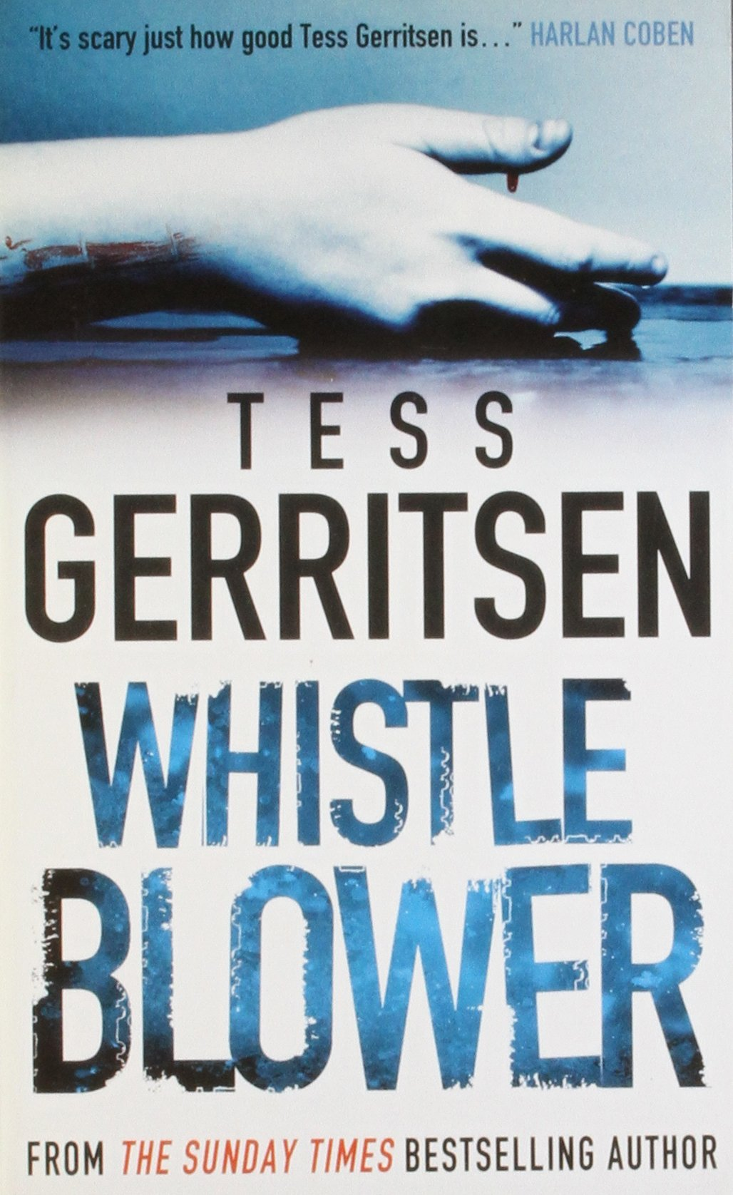 Whistleblower (MIRA). Whistleblower (MIRA). Tess Gerritsen