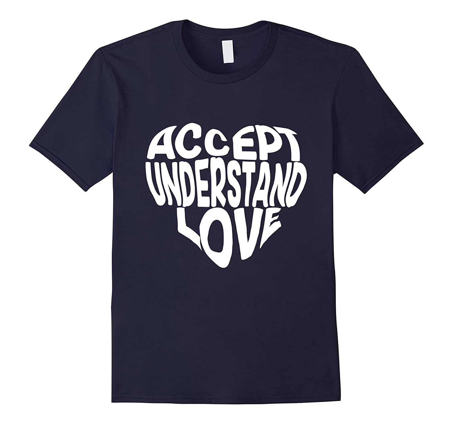 Accept Understand Love Autism mom t-shirt-TD
