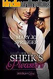 For the Sheik's Pleasure (Sheiks in Love Book 2)