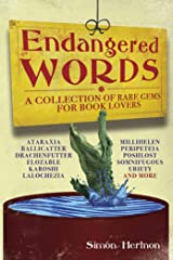Endangered Words: A Collection of Rare Gems for Book Lovers Paperback