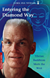 Entering the Diamond Way