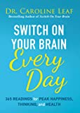 Switch On Your Brain Every Day: 365 Readings for