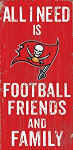 Fan Creations N0738-TBB Need is Football, Family & Friends Sign Color Tampa Bay Buccaneers, Multicolored