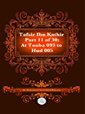 The Quran With Tafsir Ibn Kathir Part 11 of 30: At Tauba 093 To 10: Hud 005