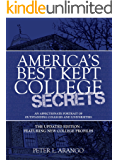 America's Best Kept College Secrets: The Updated Edition Featuring New College Profiles