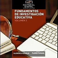 Fundamentos de investigación educativa. Volumen 2 y 3