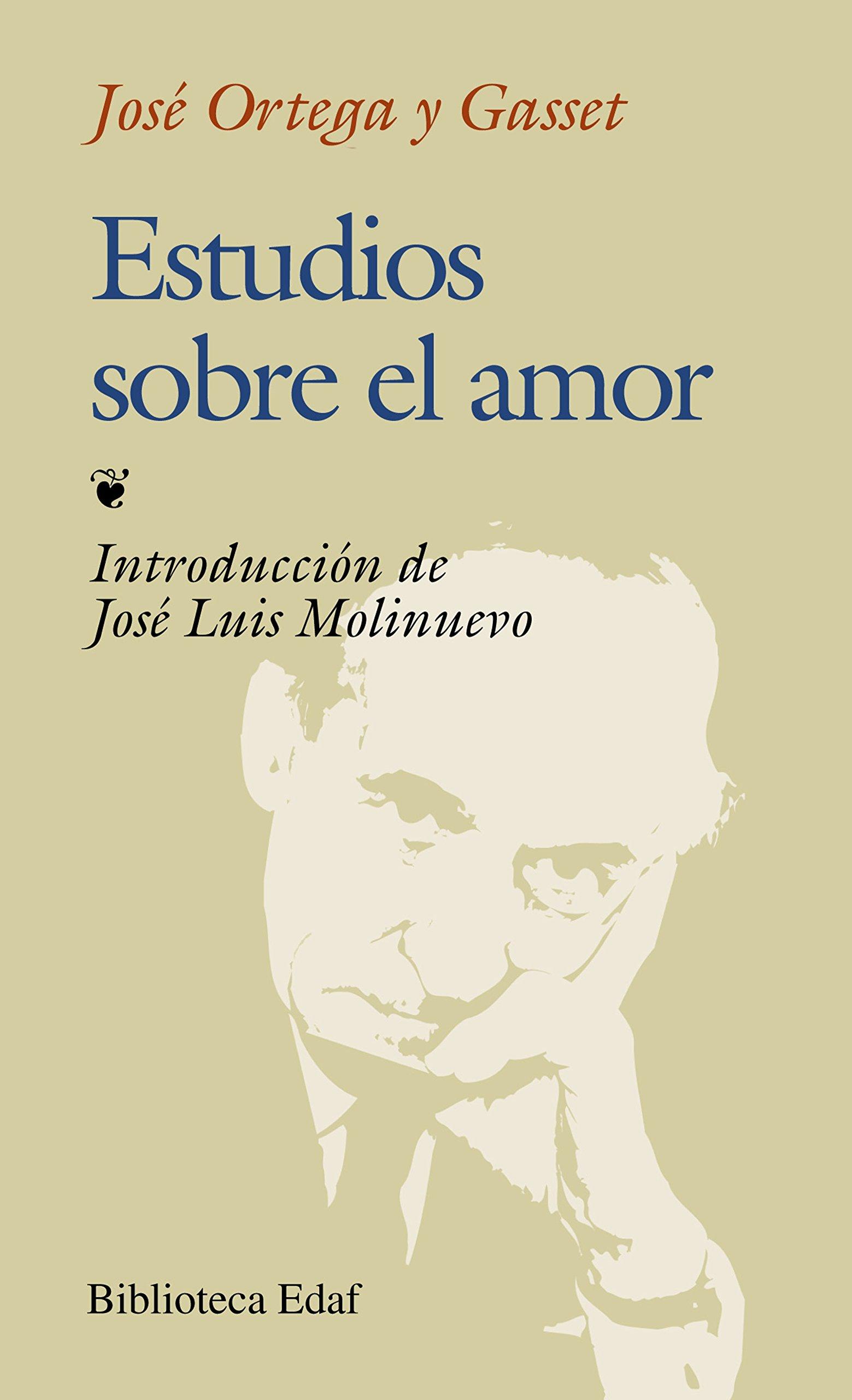 Estudios sobre el amor: Jose Ortega y Gasset, José Ortega y Gaset: 9788476409411: Amazon.com: Books