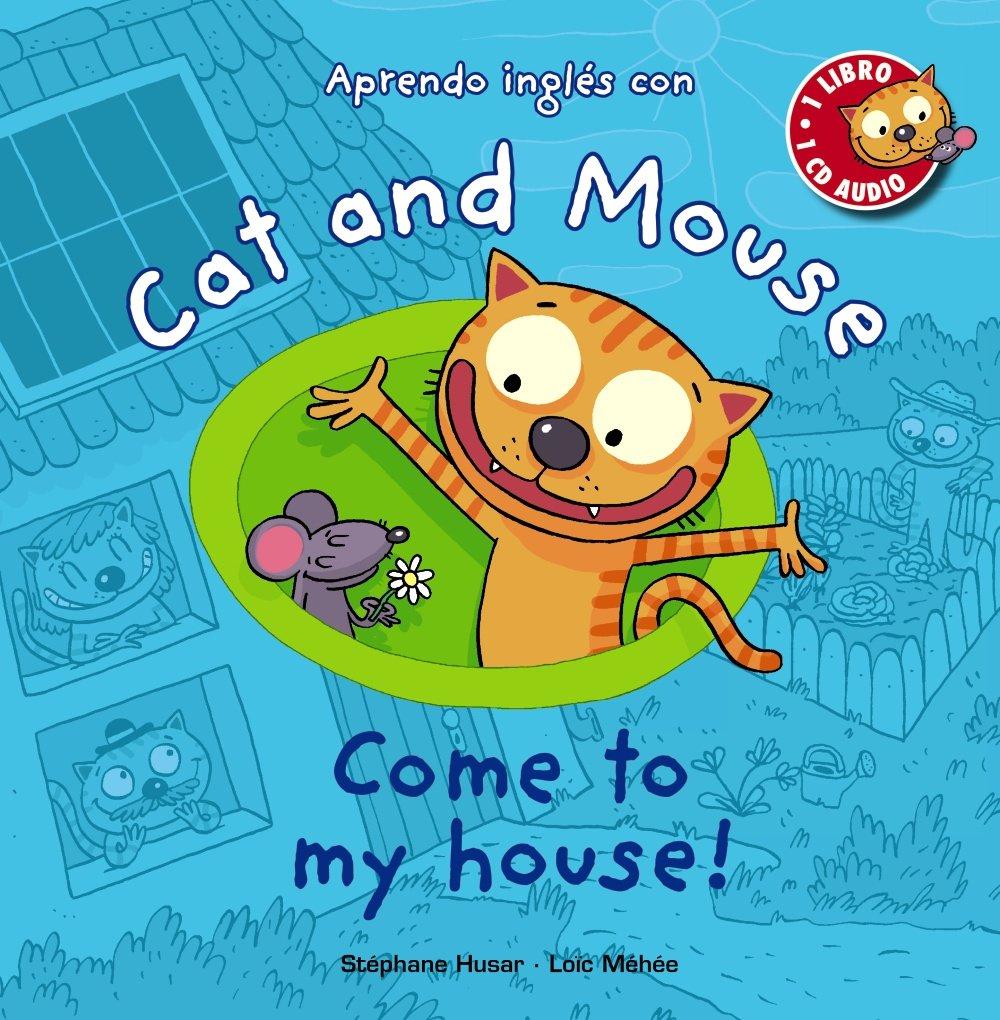 """Résultat de recherche d'images pour """"come to my house cat and mouse"""""""