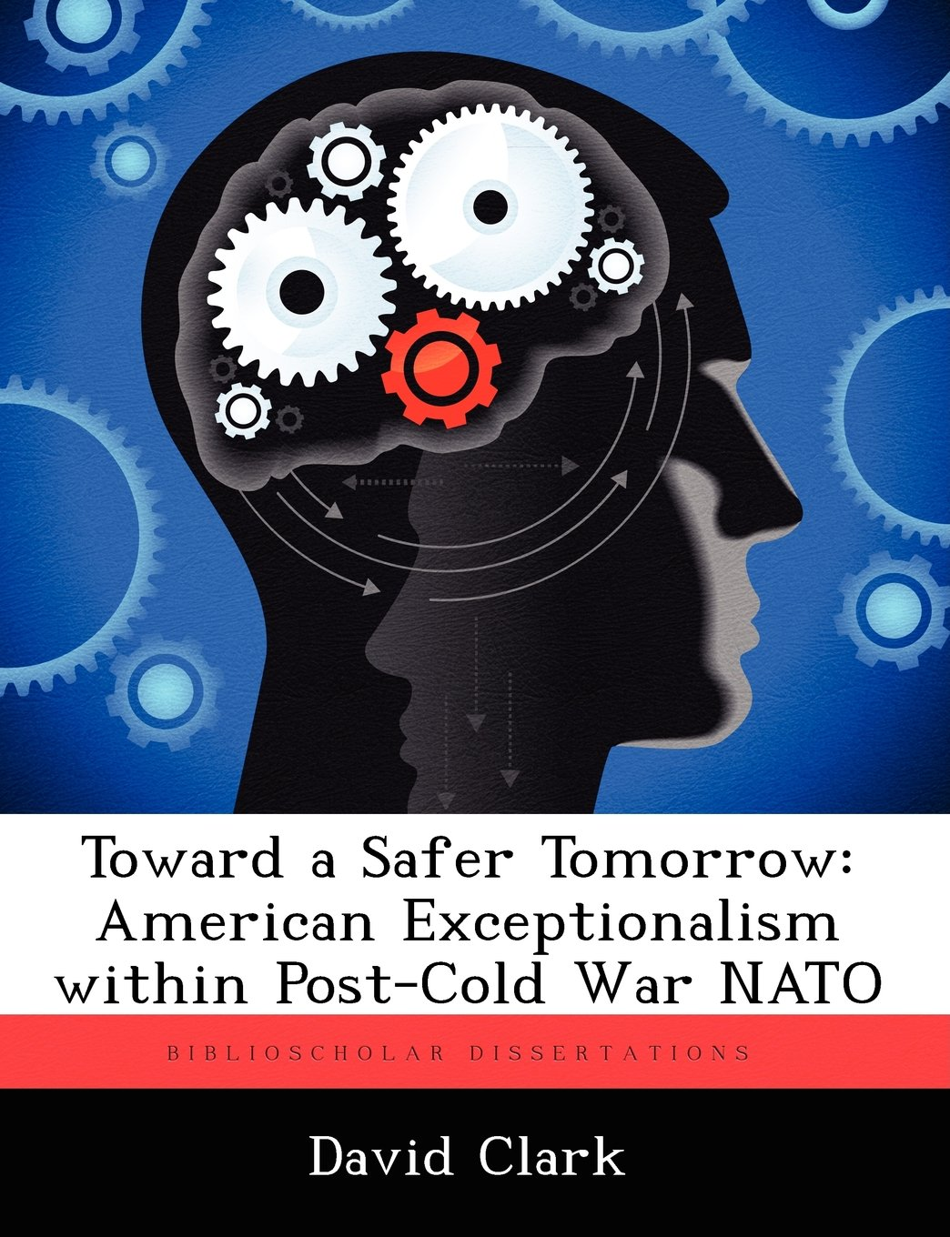 Toward a Safer Tomorrow: American Exceptionalism within Post-Cold War NATO pdf epub