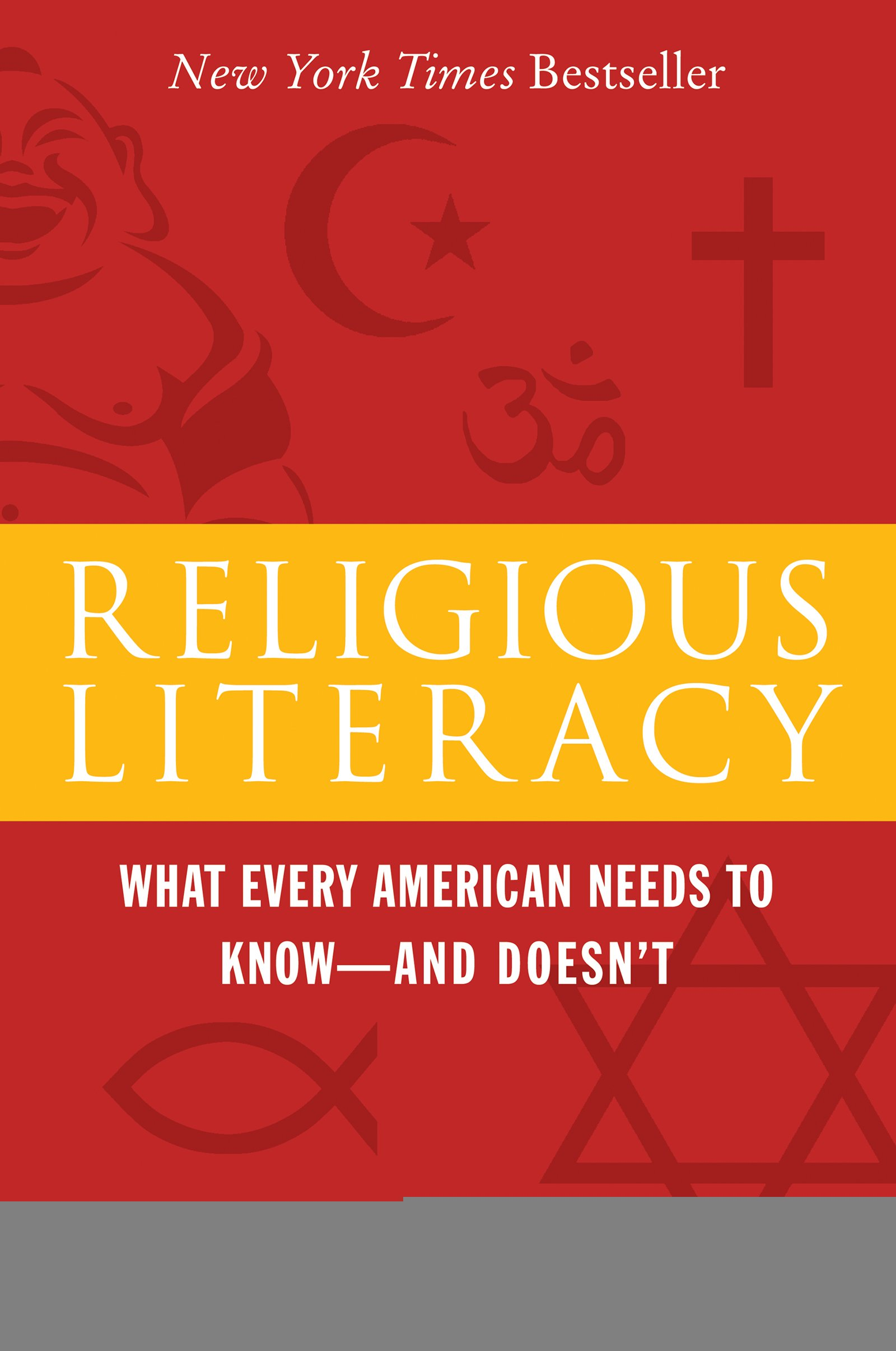 Religious Literacy: What Every American Needs to