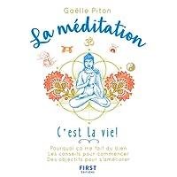 La méditation, c'est la vie !