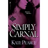Simply Carnal (The House of Pleasure Book 7)