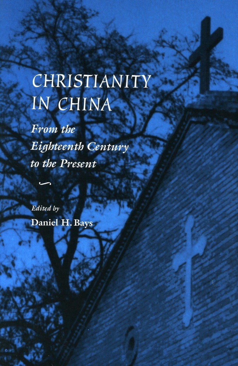 Christianity China Eighteenth Century Present product image
