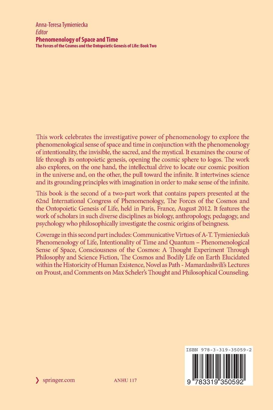 Phenomenology of space and time : the forces of the cosmos and the ontopoietic genesis of life